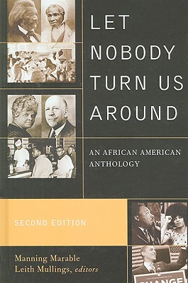 Let Nobody Turn Us Around By Marable, Manning (EDT)/ Mullings, Leith