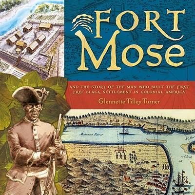 Fort Mose By Turner, Glennette Tilley