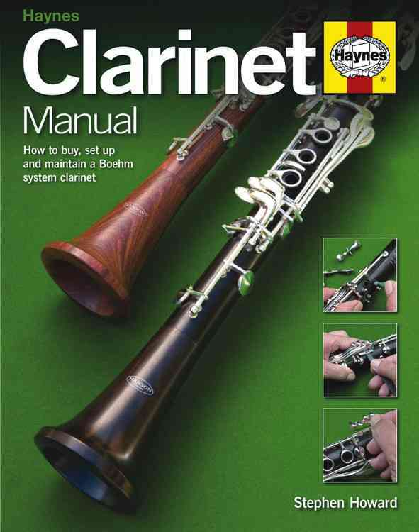 Clarinet Manual By Howard, Stephen