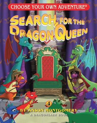 Search for the Dragon Queen By Montgomery, Anson
